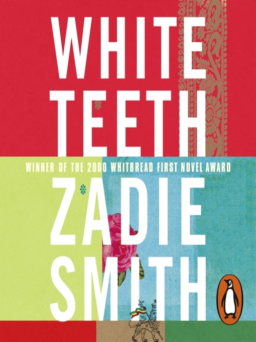 Title details for White Teeth by Zadie Smith - Available