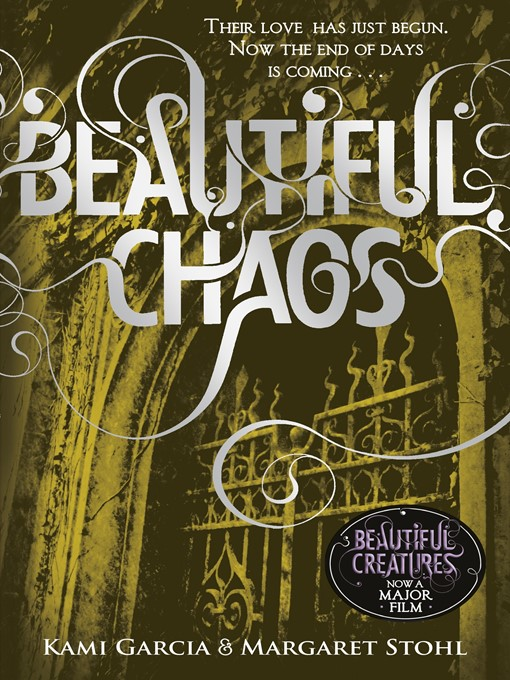 Title details for Beautiful Chaos by Margaret Stohl - Available