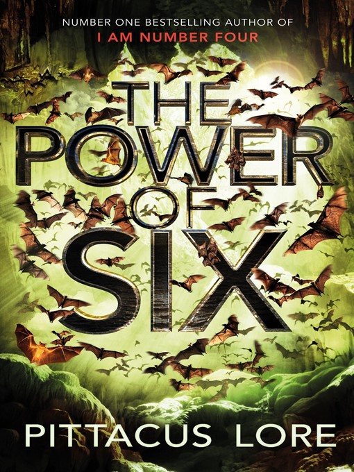 Title details for The Power of Six by Pittacus Lore - Available