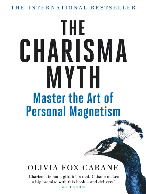 Title details for The Charisma Myth by Olivia Fox Cabane - Available