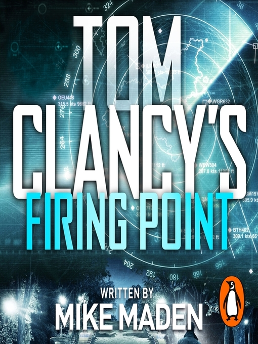 Title details for Tom Clancy's Firing Point by Mike Maden - Available
