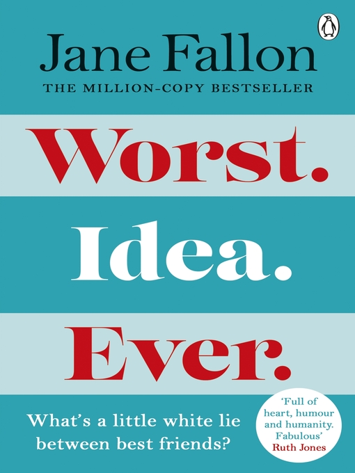 Title details for Worst Idea Ever by Jane Fallon - Available