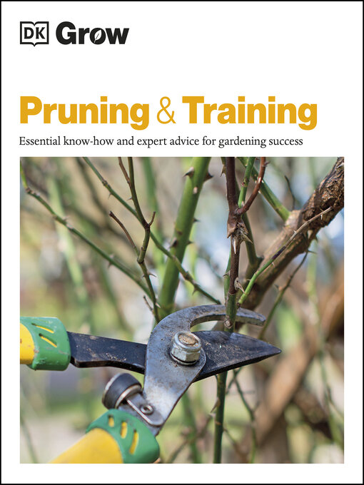 Title details for Grow Pruning & Training by Stephanie Mahon - Available