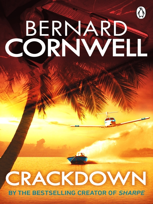 Title details for Crackdown by Bernard Cornwell - Available