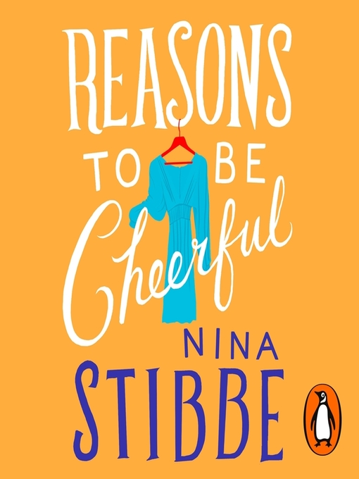 Title details for Reasons to be Cheerful by Nina Stibbe - Wait list