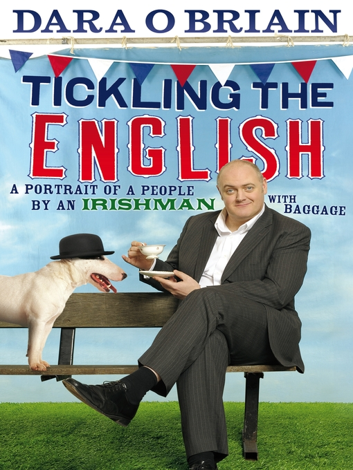 Title details for Tickling the English by Dara O Briain - Available