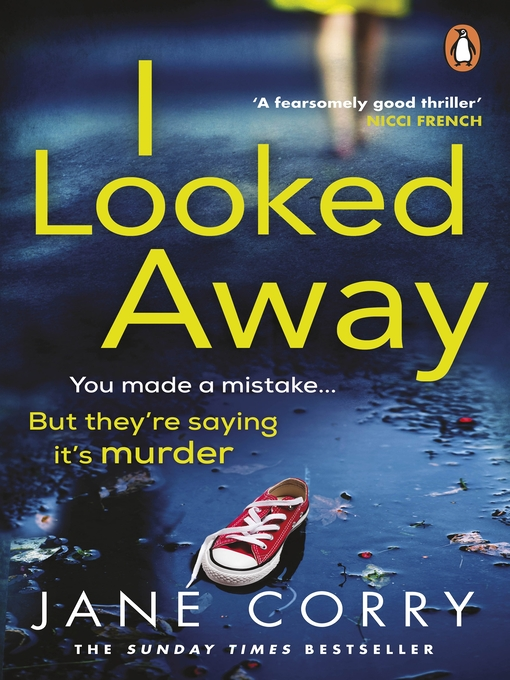Title details for I Looked Away by Jane Corry - Available