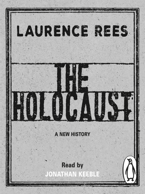 Title details for The Holocaust by Laurence Rees - Wait list