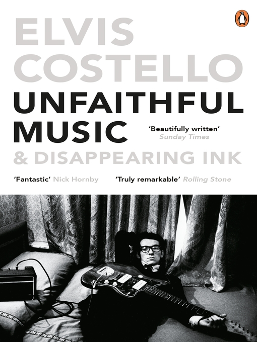 Title details for Unfaithful Music and Disappearing Ink by Elvis Costello - Available