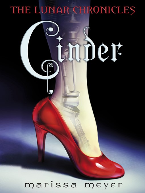Cinder The Lunar Chronicles, Book 1