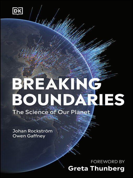 Title details for Breaking Boundaries by Johan Rockström - Available