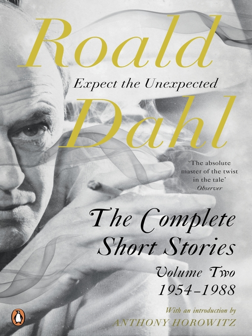 Title details for The Complete Short Stories, Volume Two by Roald Dahl - Available