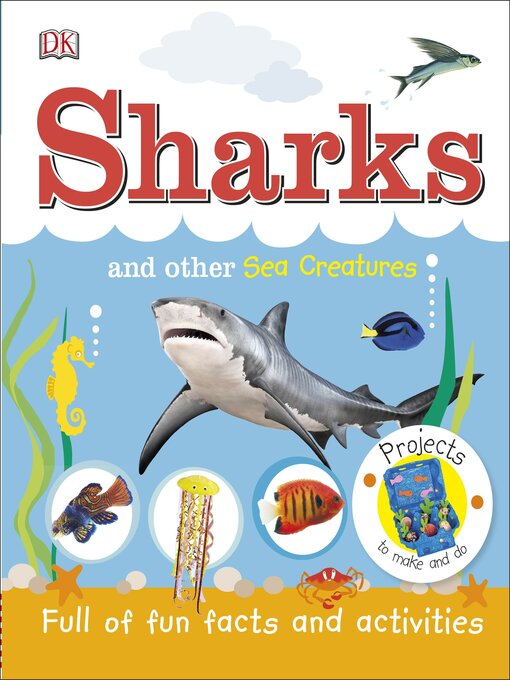 Sharks and Other Sea Creatures Full of Fun Facts and Activities