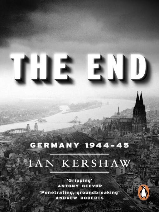 Title details for The End by Ian Kershaw - Available