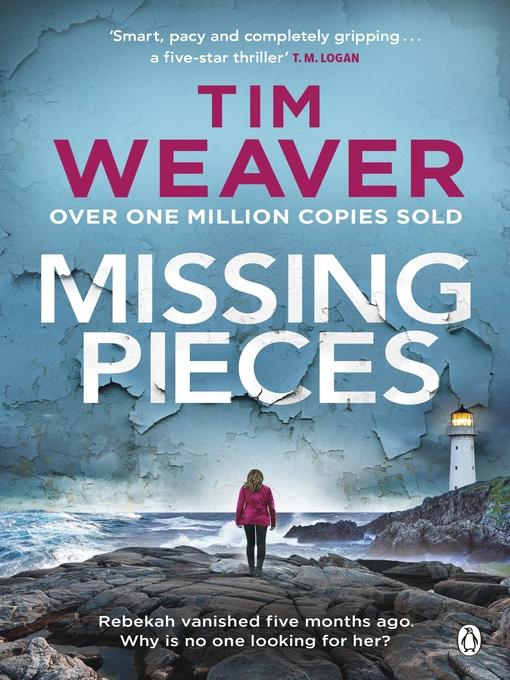 Title details for Missing Pieces by Tim Weaver - Wait list