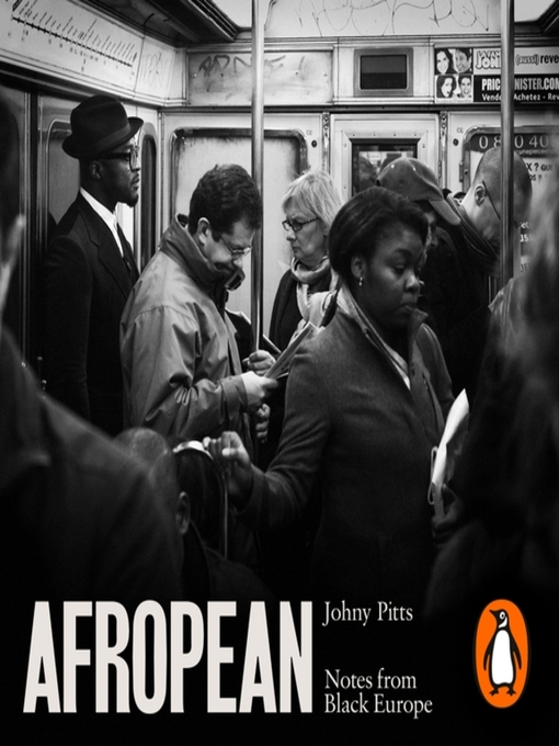 Title details for Afropean by Johny Pitts - Available