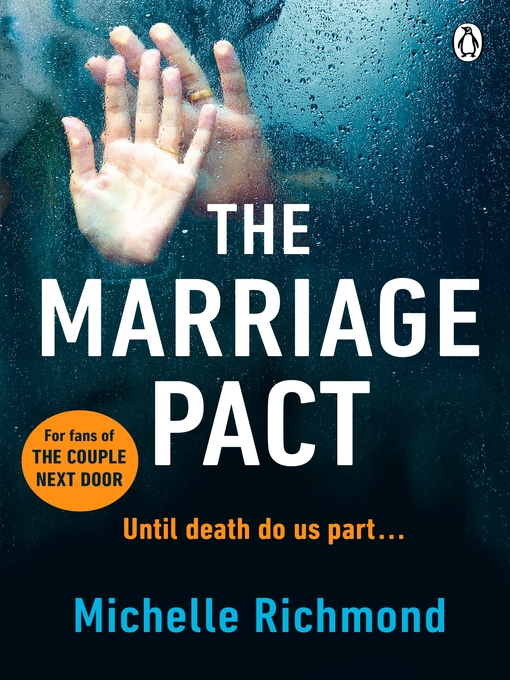 Title details for The Marriage Pact by Michelle Richmond - Available