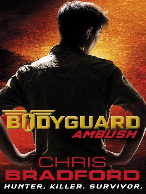 Ambush Bodyguard Series, Book 3