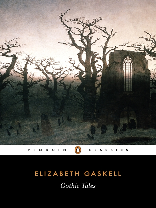 Title details for Gothic Tales by Elizabeth Gaskell - Wait list