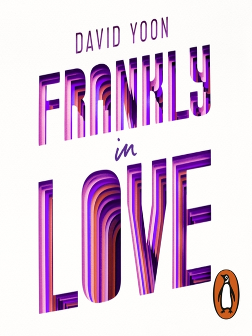 Title details for Frankly in Love by David Yoon - Available