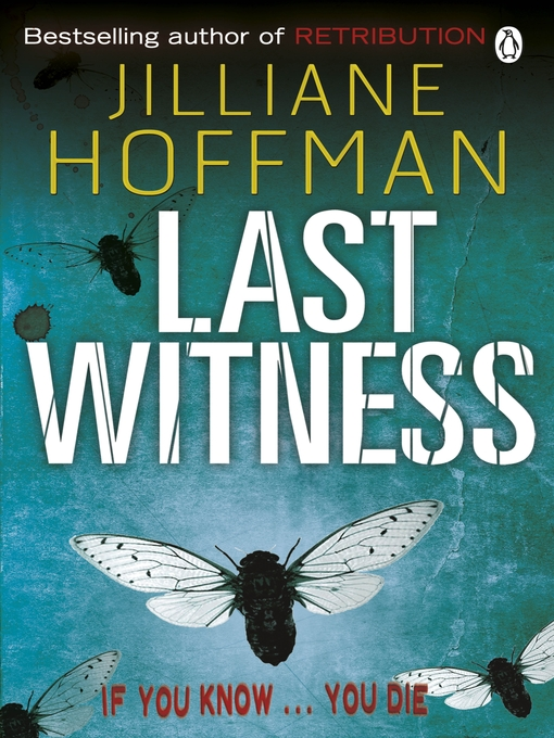 Title details for Last Witness by Jilliane Hoffman - Available