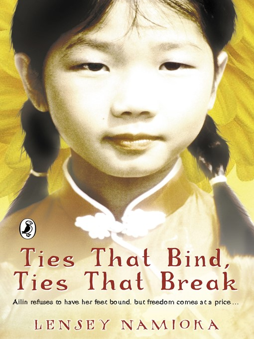 Title details for Ties That Bind, Ties That Break by Lensey Namioka - Available