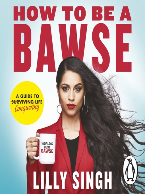Title details for How to Be a Bawse by Lilly Singh - Wait list