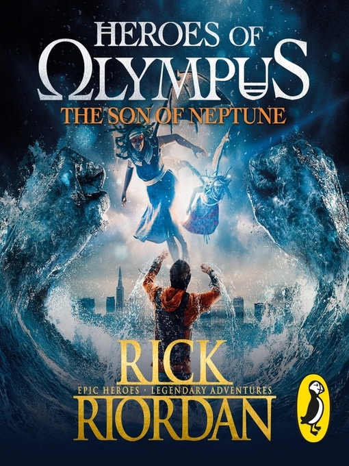 Title details for The Son of Neptune (Heroes of Olympus Book 2) by Rick Riordan - Available
