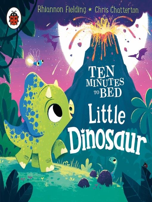 Title details for Little Dinosaur by Rhiannon Fielding - Wait list