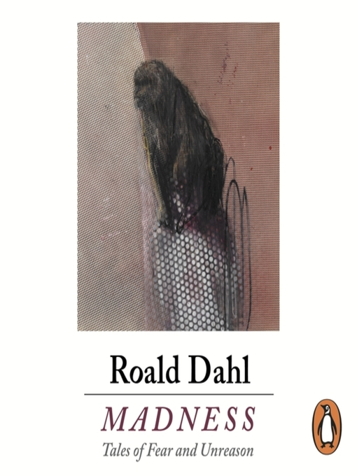 Title details for Madness by Roald Dahl - Available