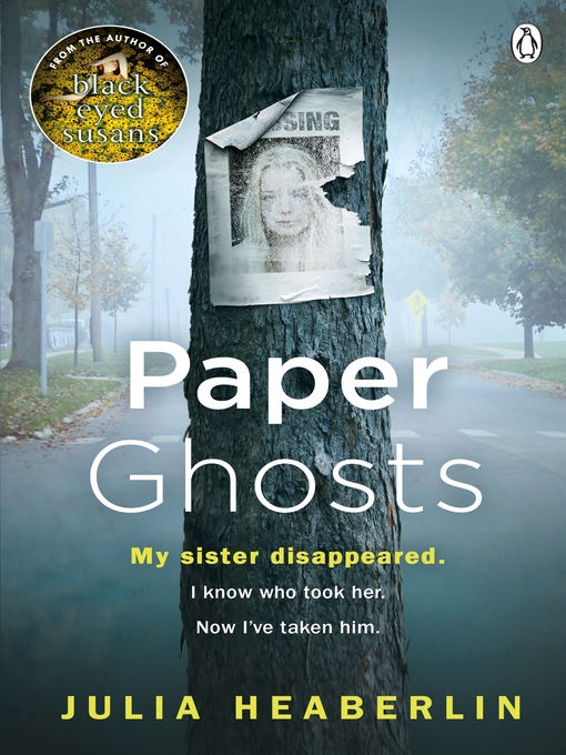 Title details for Paper Ghosts by Julia Heaberlin - Wait list