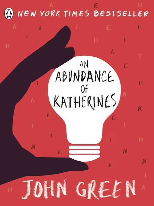 Title details for An Abundance of Katherines by John Green - Wait list