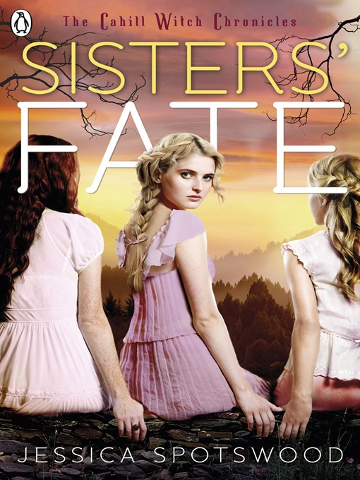 Title details for Sisters' Fate by Jessica Spotswood - Available