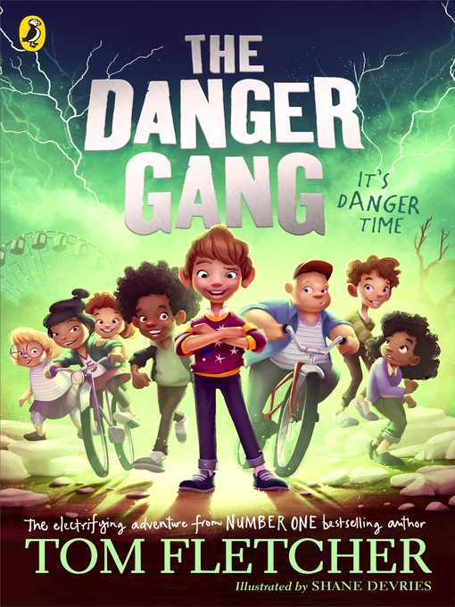 Title details for The Danger Gang by Tom Fletcher - Available