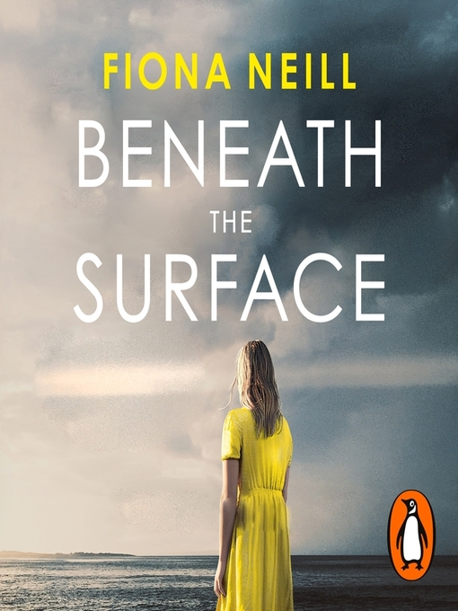 Title details for Beneath the Surface by Fiona Neill - Available