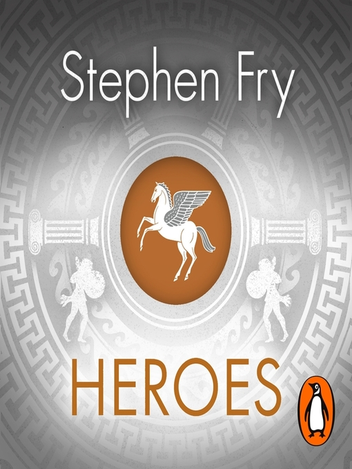 Title details for Heroes by Stephen Fry - Wait list