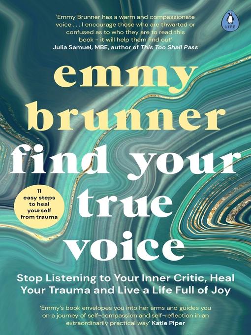 Title details for Find Your True Voice by Emmy Brunner - Wait list
