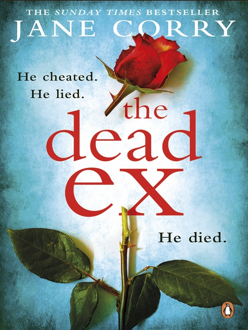 Title details for The Dead Ex by Jane Corry - Available