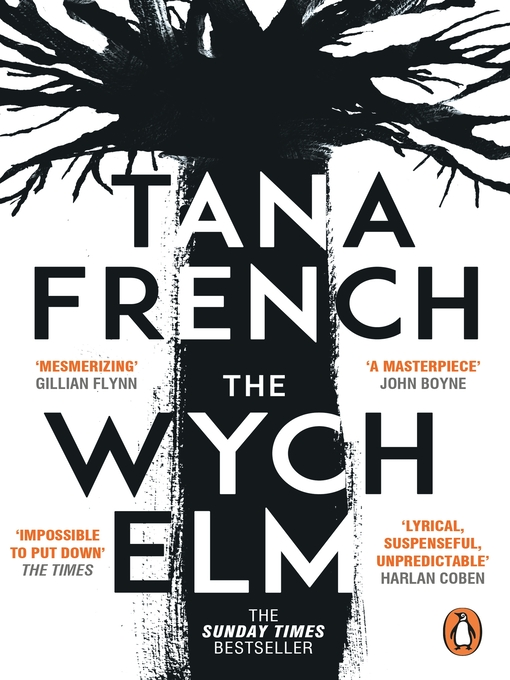 Title details for The Wych Elm by Tana French - Available