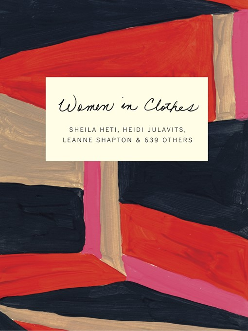 Title details for Women in Clothes by Heidi Julavits - Available