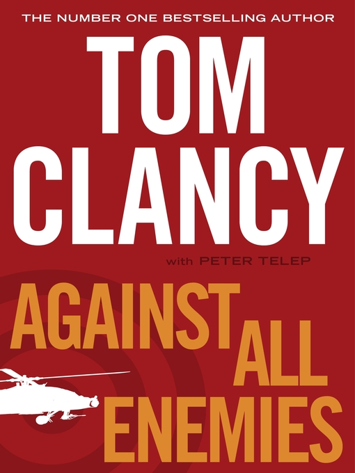 Title details for Against All Enemies by Tom Clancy - Available