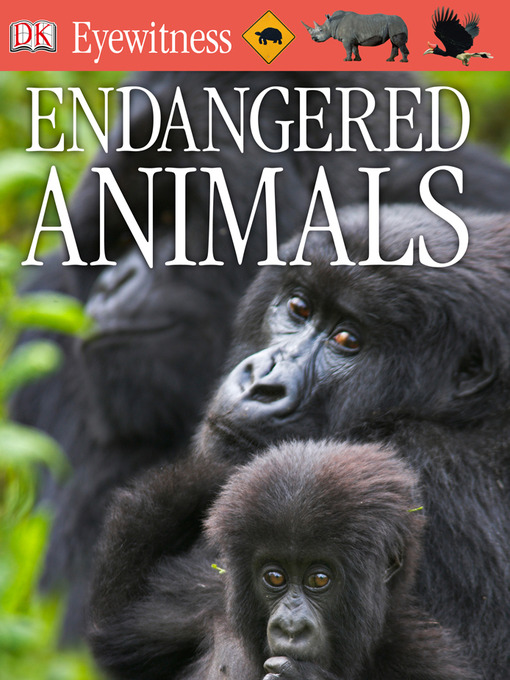 Title details for Endangered Animals by DK - Available