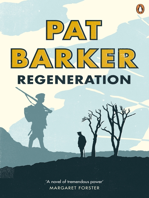 Title details for Regeneration by Pat Barker - Wait list