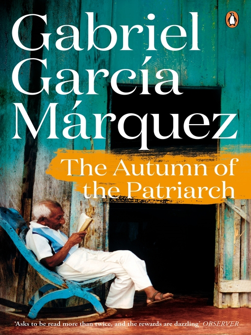 Title details for The Autumn of the Patriarch by Gabriel Garcia Marquez - Wait list