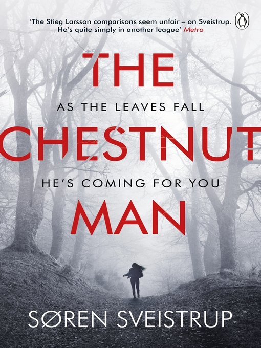Title details for The Chestnut Man by Søren Sveistrup - Available