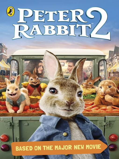 Title details for Peter Rabbit Movie 2 Novelisation by Puffin - Available