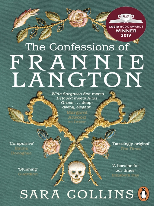 Title details for The Confessions of Frannie Langton by Sara Collins - Available