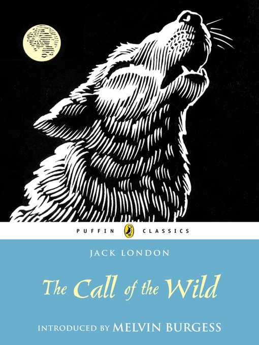 the call of the wild a The call of the wild: an introduction to and summary of the novel the call of the wild by jack london.
