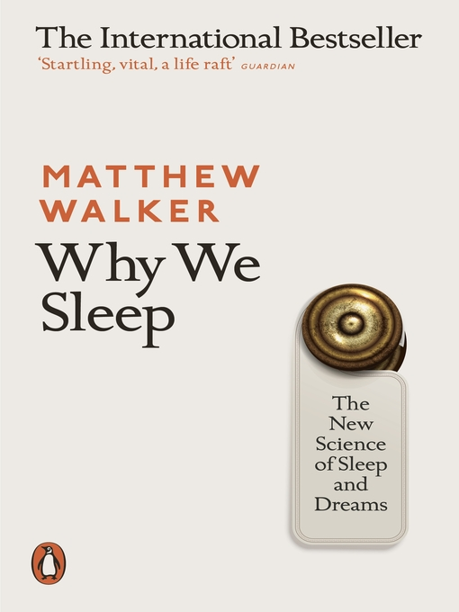 Title details for Why We Sleep by Matthew Walker - Wait list