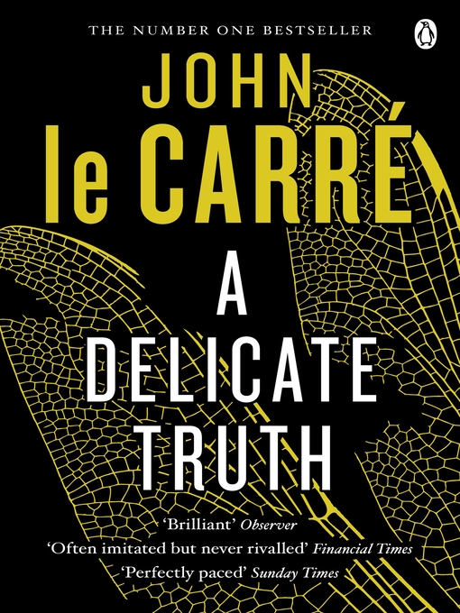 Title details for A Delicate Truth by John le Carré - Available